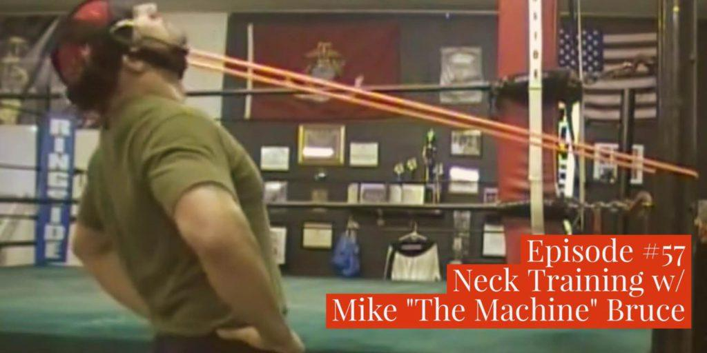 "Mike ""The Machine"" Bruce neck training"