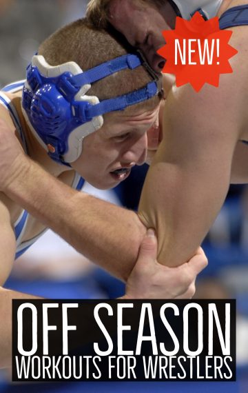 Stronger for Next Season:  NEW 16 Week Off-Season Strength & Conditioning Plan for Wrestlers